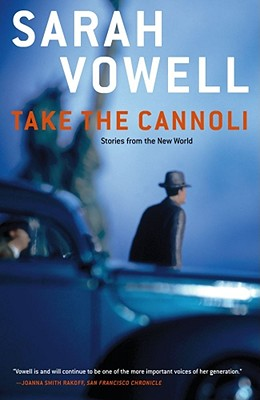 Image for Take the Cannoli: Stories From the New World