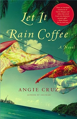 Let It Rain Coffee: A Novel, Cruz, Angie