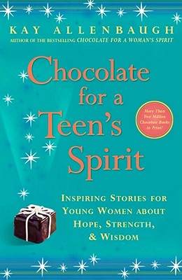 Image for Chocolate for a Teen's Spirit: Inspiring Stories for Young Women About Hope, Strength, and Wisdom