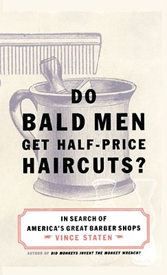 Image for Do Bald Men Get Half-Price Haircuts?: In Search of America's Great Barbershops