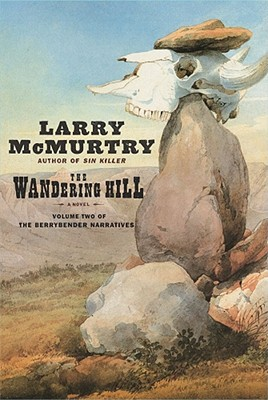 Image for The Wandering Hill (Berrybender Narrative, Bk 2)