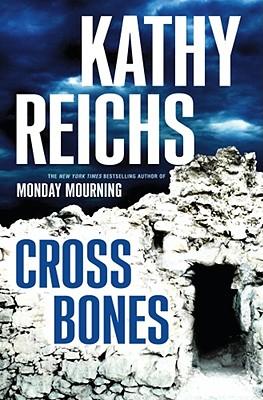Image for Cross Bones (Temperance Brennan)