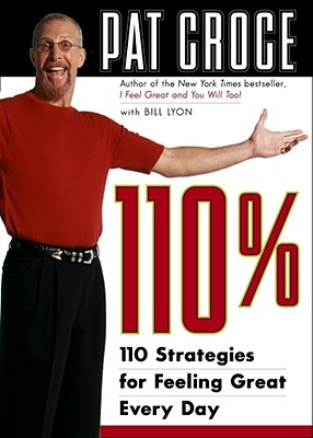 Image for 110%: 110 Strategies for Feeling Great Every Day