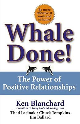 Image for WHALE DONE! POWER OF POSITIVE RELATIONSHIPS
