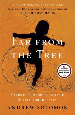 "Image for ""Far From the Tree: Parents, Children and the Search for Identity"""