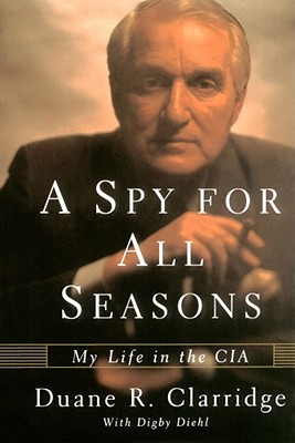 Image for Spy For All Seasons: My Life in the CIA