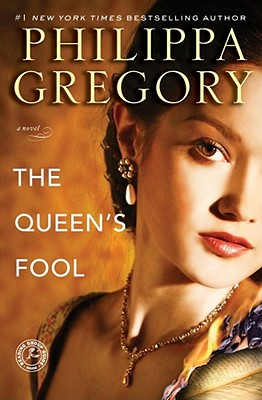 The Queen's Fool, Philippa Gregory