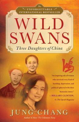 Wild Swans : Three Daughters of China, JUNG CHANG