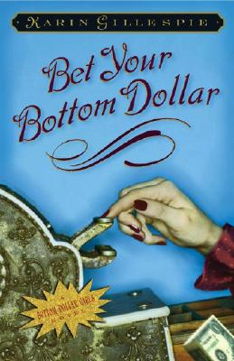 Image for Bet Your Bottom Dollar