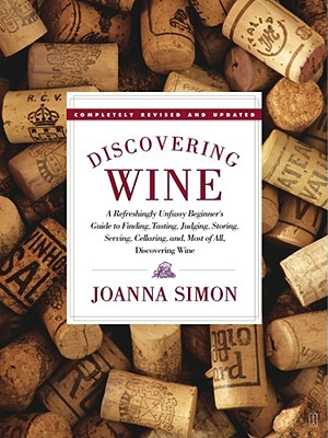 Image for DISCOVERING WINE : A REFRESHINGLY UNFUSS
