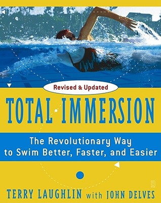 TOTAL IMMERSION : THE REVOLUTIONARY WAY, TERRY LAUGHLIN
