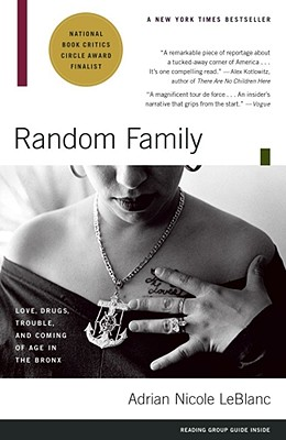 Image for Random Family: Love, Drugs, Trouble, and Coming of Age in the Bronx