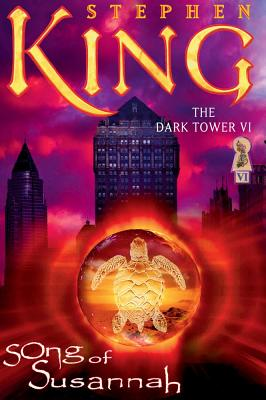 The Dark Tower VI: Song of Susannah, King, Stephen