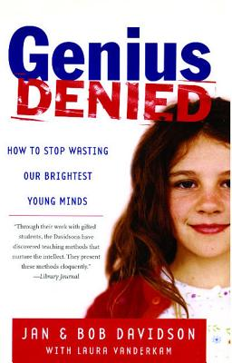 Image for GENIUS DENIED HOW TO STOP WASTING OUR BRIGHTEST YOUNG MINDS