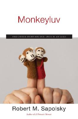Image for Monkeyluv: And Other Essays on Our Lives as Animals