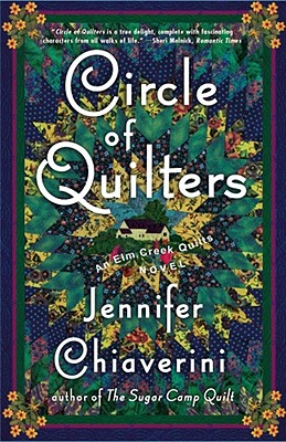 Circle of Quilters (Elm Creek Quilts Series #9), Jennifer Chiaverini