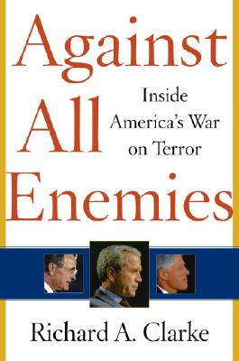 Image for AGAINST ALL ENEMIES : INSIDE AMERICAS WAR ON TERROR