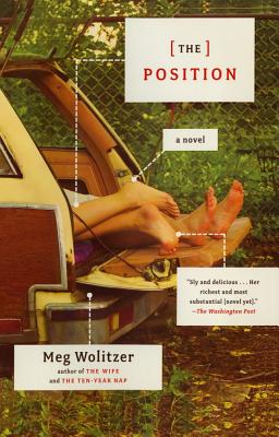 The Position: A Novel, Wolitzer, Meg