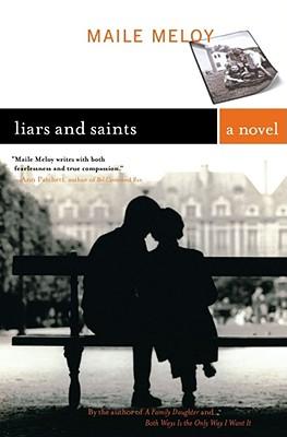 Image for Liars and Saints: A Novel