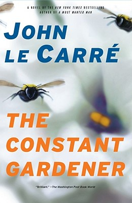 The Constant Gardener: A Novel, le Carre, John