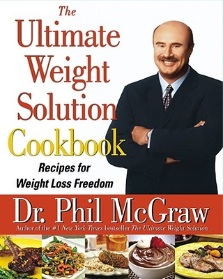 Image for The Ultimate Weight Solution Cookbook