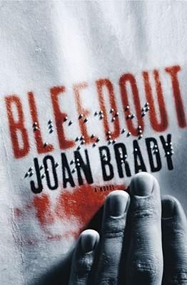 Bleedout, Brady, Joan