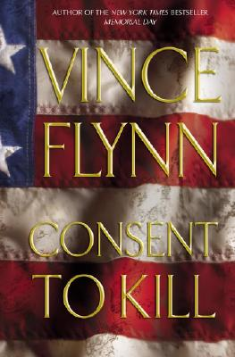 Image for Consent to Kill (Mitch Rapp, No. 6)