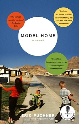 MODEL HOME, ERIC PUCHNER