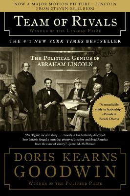 Image for TEAM OF RIVALS  The Political Genius of Abraham Lincoln