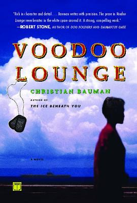 Voodoo Lounge: A Novel, Bauman, Christian
