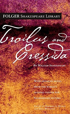 Image for Troilus and Cressida (Folger Shakespeare Library)