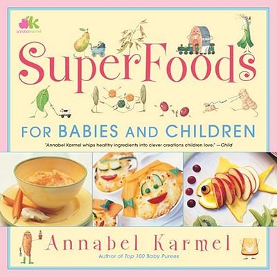 SuperFoods, Karmel, Annabel