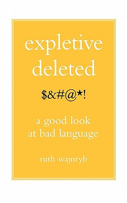 Image for Expletive Deleted: PODA Good Look at Bad Language