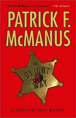 Image for The Blight Way: A Sheriff Bo Tully Mystery (Sheriff Bo Tully Mysteries)