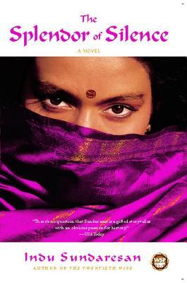 The Splendor of Silence, Sundaresan, Indu