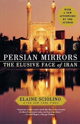 Image for Persian Mirrors: The Elusive Face of Iran