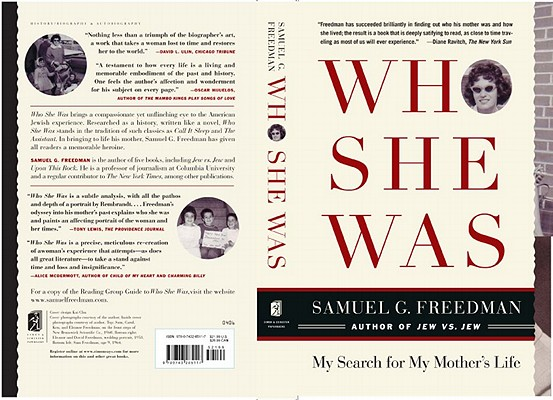 Who She Was: My Search For My Mother's Life, Freedman, Samuel G.