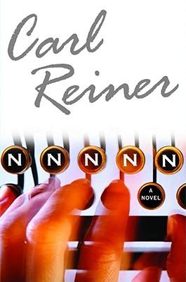 NNNNN: A Novel, Reiner, Carl