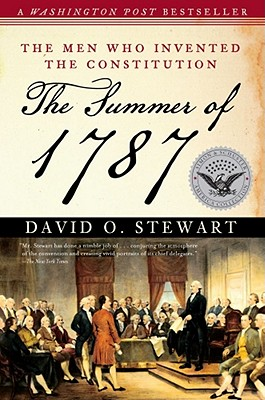 Image for The Summer of 1787: The Men Who Invented the Constitution (The Simon & Schuster America Collection)