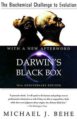 Darwin's black box, Behe, Michael J.