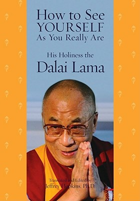 How to See Yourself As You Really Are, Dalai Lama, His Holiness the