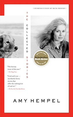 The Collected Stories of Amy Hempel, Hempel, Amy