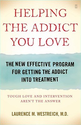 Image for HELPING THE ADDICT YOU LOVE : TOUGH LOVE