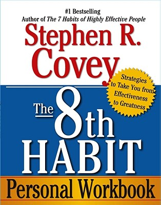 Image for The 8th Habit Personal Workbook: Strategies to Take You from Effectiveness to Greatness