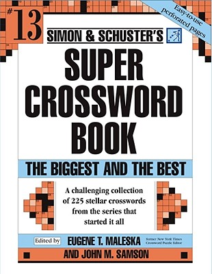 Image for Simon and Schuster Super Crossword Puzzle Book #13: The Biggest and the Best (Simon and Schuster's Super Crossword Puzzle Books)