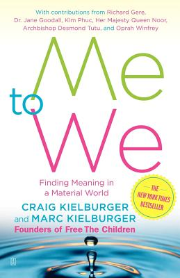 Image for ME TO WE : FINDING MEANING IN A MATERIAL