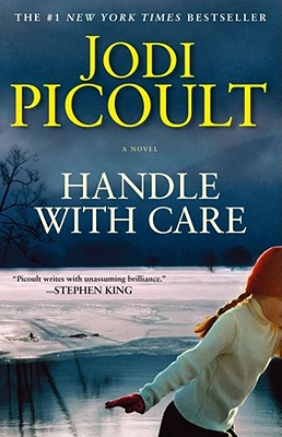 """Handle with Care, """"Picoult, Jodi"""""""