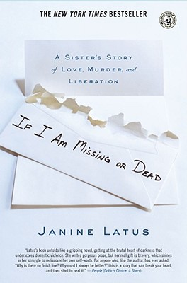 If I Am Missing or Dead (Amy Latus), Janine Latus