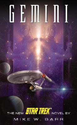 Star Trek - Gemini, Mike W. Barr