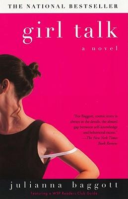 Girl Talk, Baggott, Julianna